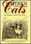 Maverick Cats: Encounters With Feral Cats