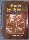 Sweet settlement: The making of Mackay and the Pioneer Valley, 1860-1918