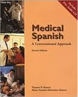 Medical Spanish: A Conversational Approach (with Audio CD) 2nd (second) edition