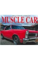 The Ultimate Guide to Muscle Cars ebook