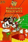 Animaniacs Adventures: Two Wacky Tales in One Cool Book (Teacher Timesavers)