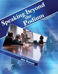 Speaking Beyond the Podium 9780757513220