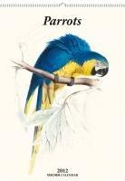 Parrots 2012: Large Calendar (Taschen Large Wall Calendar)