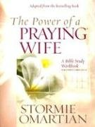 The Power of a Praying Wife: A Bible Study Workbook for Video Curriculum