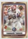 Thurman Thomas (Football Card) 2007 Topps - Hall of Fame #HOF-TT