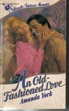 An Old-fashioned Love (Silhouette Intimate Moments, 56)