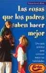 Las Cosas Que los Padres Saben Hacer Mejor, S. I. Kohl, 8497541901