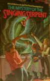 The Mystery of the Singing Serpent, Mary V. Carey, 0394824083