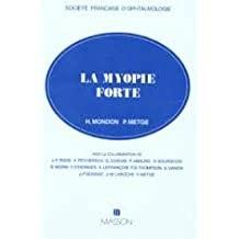 La Myopie Forte