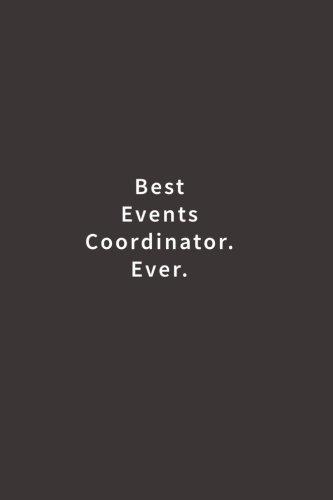 Read Online Best Events Coordinator. Ever.: Lined notebook PDF