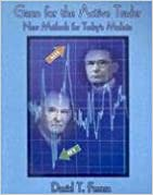 Gann for the Active Trader: New Methods for Today's Markets