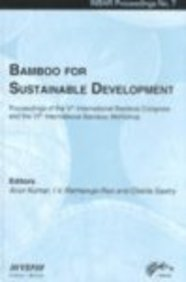 Bamboo for Sustainable Development: Proceedings of the 5th International Bamboo Congress and the 6th International Bamboo Workshop San Jose, Costa Rica, 2-6 November 1998 (Inbar Proceedings) pdf epub