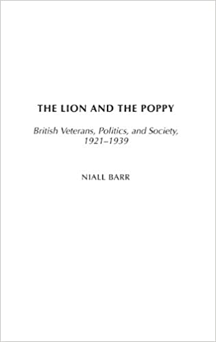 The Lion and the Poppy: British Veterans, Politics, and