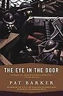Price comparison product image PAT BARKER- THE EYE IN THE DOOR PAPERBACK