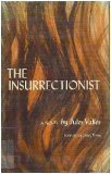 img - for The Insurrectionist (L'insurge) book / textbook / text book