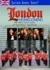 Bill & Gloria Gaither - London Homecoming