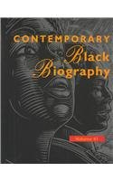 Download Contemporary Black Biography: Profiles from the International Black Community (Contemporary Black Biography) Volume 41 pdf epub