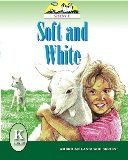 Soft and White (American Language Readers Series, Volume 3)