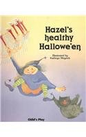 Hazel's Healthy Halloween (Child's Play -
