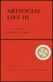 Artificial Life III: Proceedings of the Workshop on Artificial Life Held June, 1992 in Santa Fe, New Mexico (Santa Fe Institute Studies in the Sciences of Complexity Proceedings) by Artificial - Fe Mexico In Shopping Santa New
