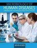 img - for Microbiology of Human Diseases: Laboratory Techniques and Applications book / textbook / text book