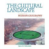 The Cultural Landscape, An introduction to Human Geography, Pearson, 10th Edition, James Rubenstein