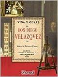 Facsímil: Vida y obras de don Diego Velazquez
