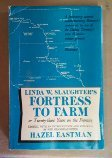 Fortress to Farm; or, Twenty-Three Years on the Frontier, Slaughter, Linda W., 0682475688