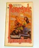 Renegade: Hellfire in Honduras - Book #19