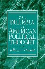 img - for The Dilemma of American Political Thought by Jeffrey L. Prewitt (1995-09-23) book / textbook / text book