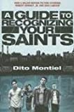 A Guide to Recognizing Your Saints, Dito Montiel, 1560259604