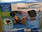 - SUMMER WAVES SALT WATER SYSTEM FOR ABOVE GROUND POOLS W/ TOUCH LED DISPLAY