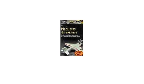 Maquetas de Aviones (Spanish Edition): Mike Ashey ...
