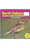 North Dakota Facts and Symbols (The States and Their Symbols)
