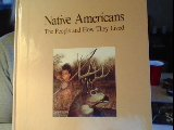 Native Americans: The People and How They Lived