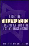 The Revival of Israel, Moses Hess, 0803272758