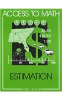 Access to Math: Estimation