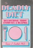 The Deadly Diet, Terence J. Sandbek, 0934986185