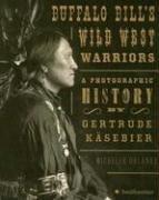 Buffalo Bill's Wild West Warriors (Wild West Buffalo Bills)