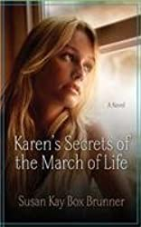 Karen's Secrets of the March of Life by Susan Kay Box Brunner (2014-04-10)