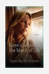 Karen's Secrets of the March of Life by Susan Kay Box Brunner (2014-04-10) Paperback