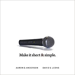 Keep it short & simple. How to Give A Great Presentation