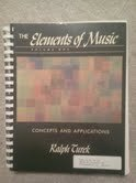 The Elements of Music: Concepts and Applications, Vol. 1