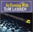 An Evening Wasted With Tom Lehrer by Lehrer,…