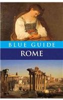 Blue Guide Rome (Ninth Edition)  (Blue Guides)
