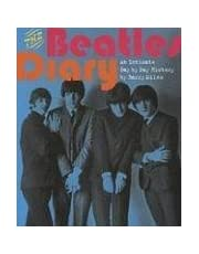 The Beatles Diary: An Intimate Day by Day History