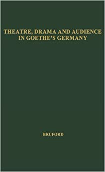 Theatre, Drama, and Audience in Goethe's Germany