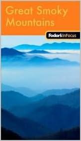 Gratis nedlasting av e-bøker for Amazonas Fodor's In Focus Great Smoky Mountains National Park 1st (first) edition Text Only (Norsk litteratur) ePub B004ROJD62