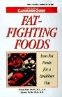 img - for Fat-Fighting Foods: Low-Fat Foods for a Healthier You by Susan Male Smith (1996-07-01) book / textbook / text book