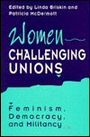 Women Challenging Unions : Feminism, Democracy and Militancy, , 080207376X